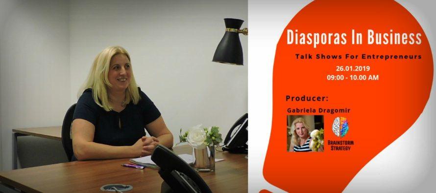 """""""Diasporas in Business"""", un proiect cu si despre antreprenoriat initiat de Gabriela Dragomir: Imi doresc sa scot in evidenta lectii de viata, nu neaparat povesti de succes"""